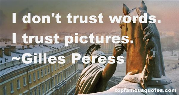 Gilles Peress Quotes
