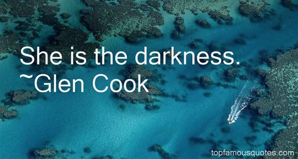 Glen Cook Quotes