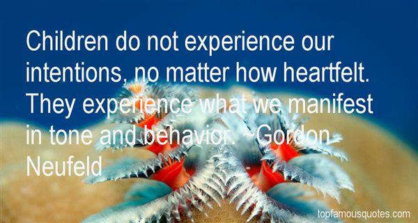 Gordon Neufeld Quotes