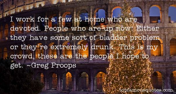 Greg Proops Quotes