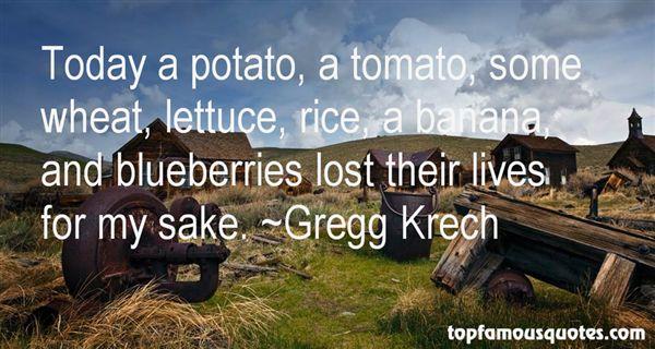 Gregg Krech Quotes