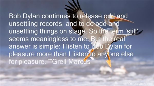 Greil Marcus Quotes