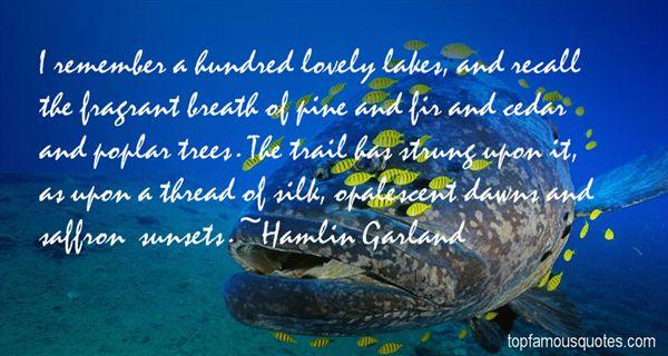 Hamlin Garland Quotes