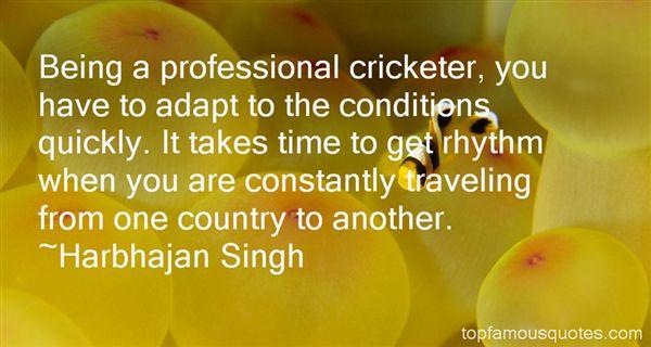 Harbhajan Singh Quotes