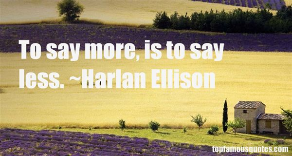 Harlan Ellison Quotes