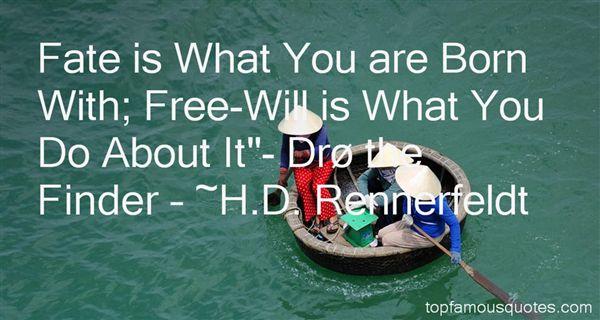 H.D. Rennerfeldt Quotes