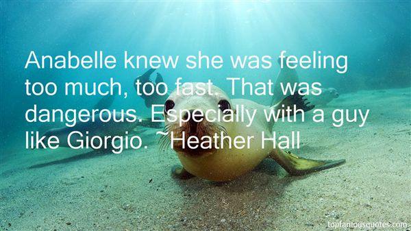 Heather Hall Quotes