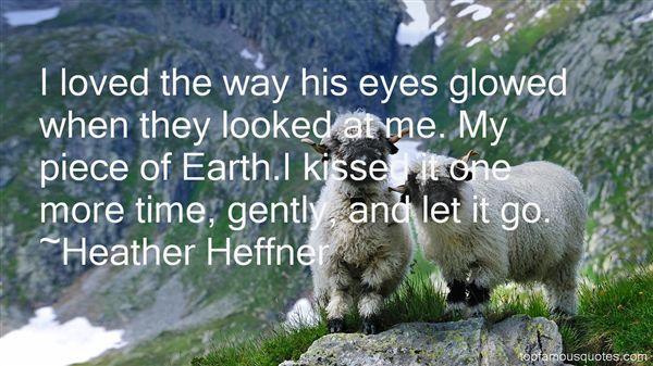 Heather Heffner Quotes