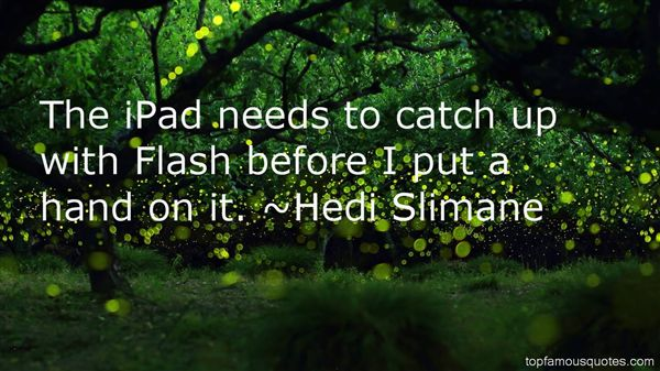 Hedi Slimane Quotes
