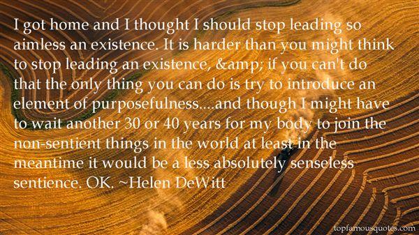 Helen DeWitt Quotes
