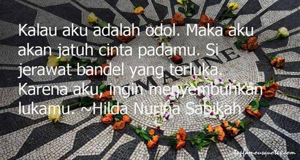 Hilda Nurina Sabikah Quotes