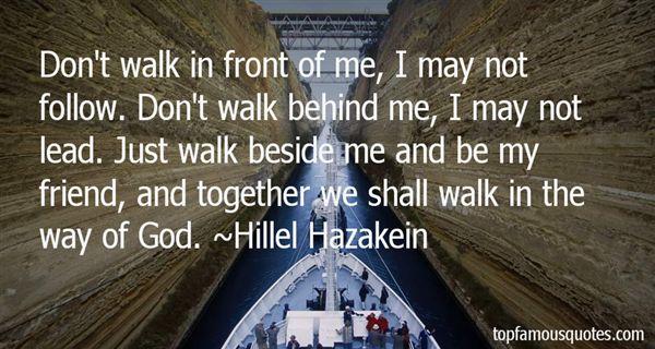 Hillel Hazakein Quotes