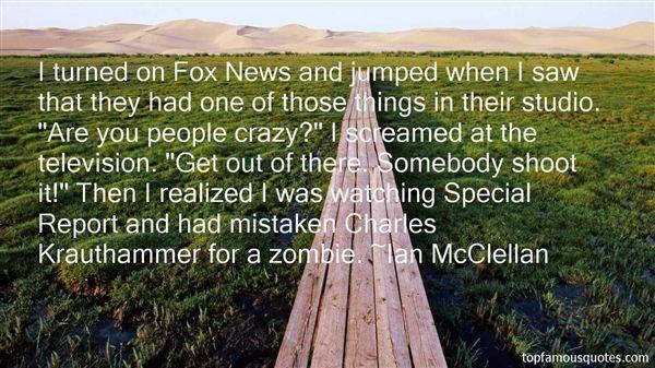 Ian McClellan Quotes