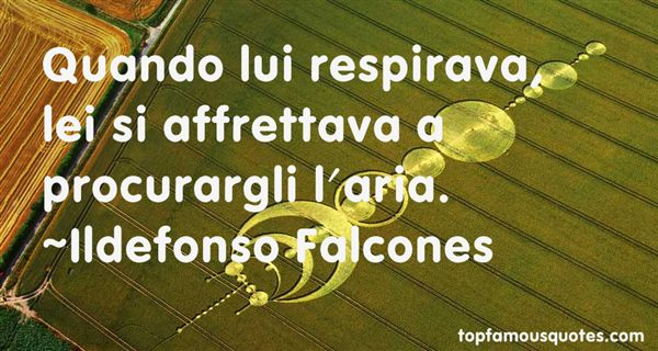 Ildefonso Falcones Quotes