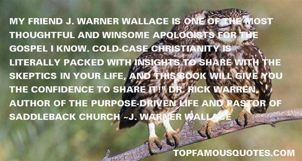 J. Warner Wallace Quotes
