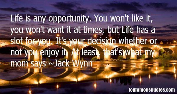 Jack Wynn Quotes
