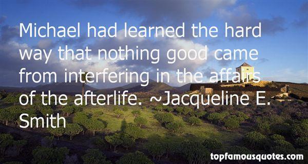 Jacqueline E. Smith Quotes