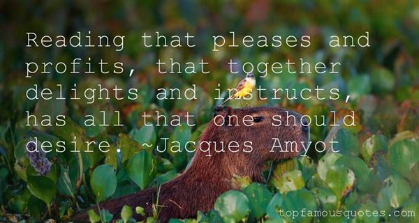 Jacques Amyot Quotes