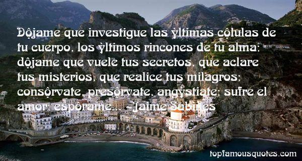 Jaime Sabines Quotes