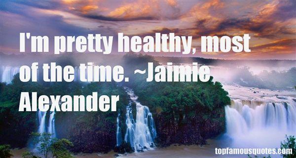 Jaimie Alexander Quotes