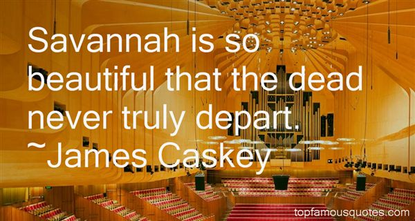 James Caskey Quotes