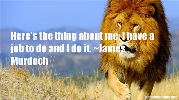 James Murdoch Quotes