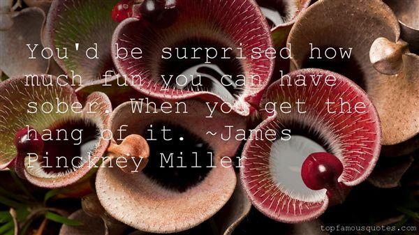 James Pinckney Miller Quotes