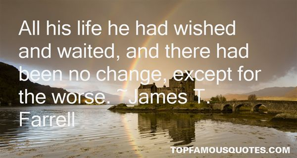 James T. Farrell Quotes