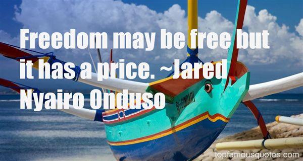 Jared Nyairo Onduso Quotes
