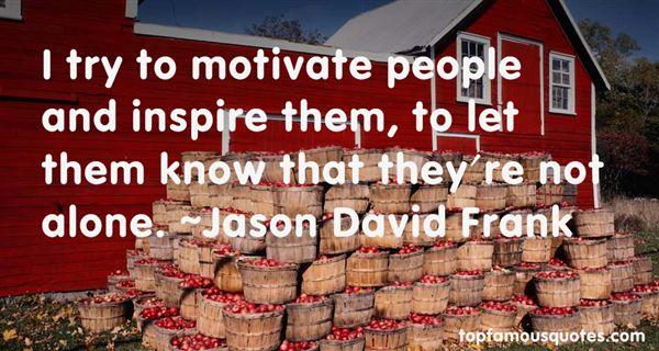 Jason David Frank Quotes