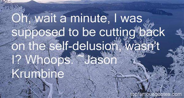 Jason Krumbine Quotes