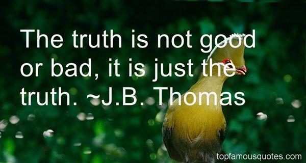 J.B. Thomas Quotes