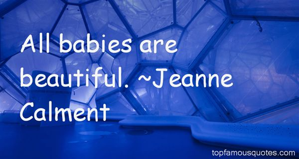 Jeanne Calment Quotes