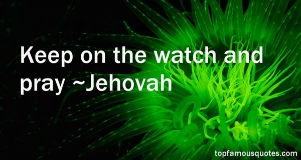 Jehovah Quotes