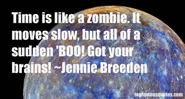 Jennie Breeden Quotes
