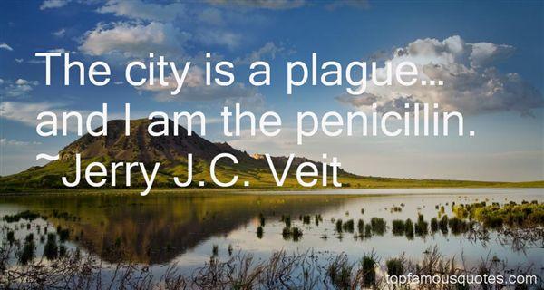Jerry J.C. Veit Quotes