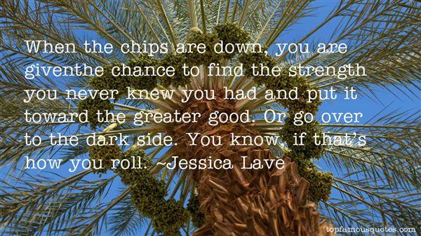 Jessica Lave Quotes