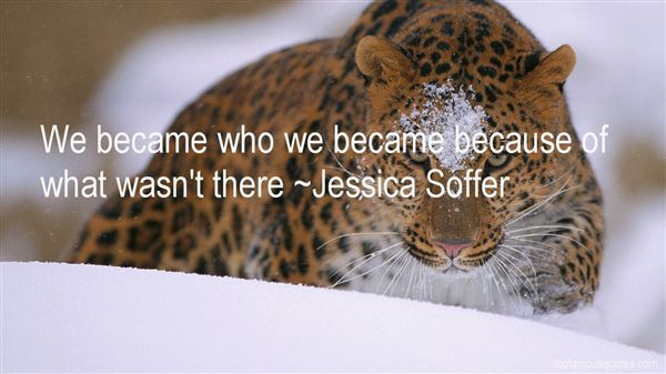 Jessica Soffer Quotes
