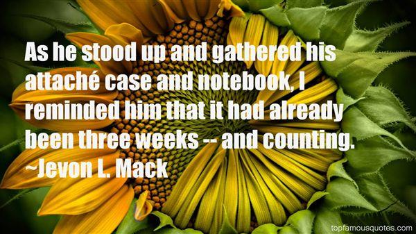 Jevon L. Mack Quotes
