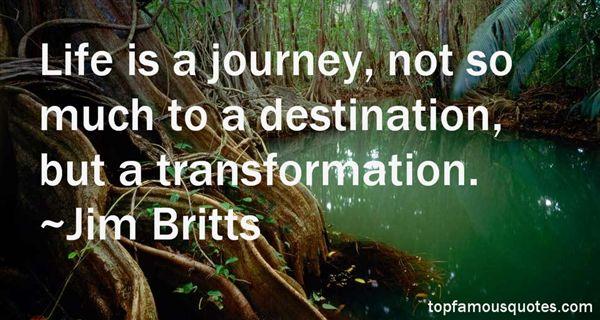 Jim Britts Quotes