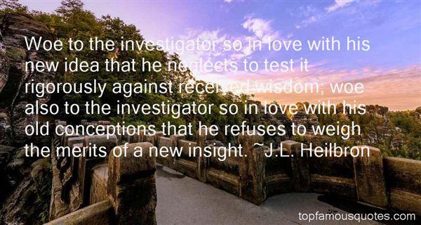 J.L. Heilbron Quotes