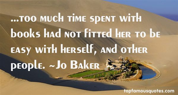 Jo Baker Quotes
