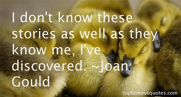 Joan Gould Quotes