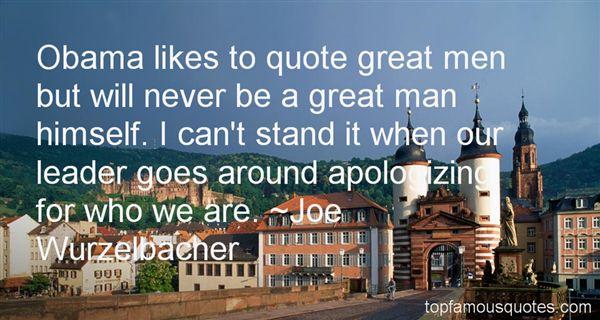 Joe Wurzelbacher Quotes