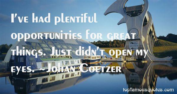 Johan Coetzer Quotes
