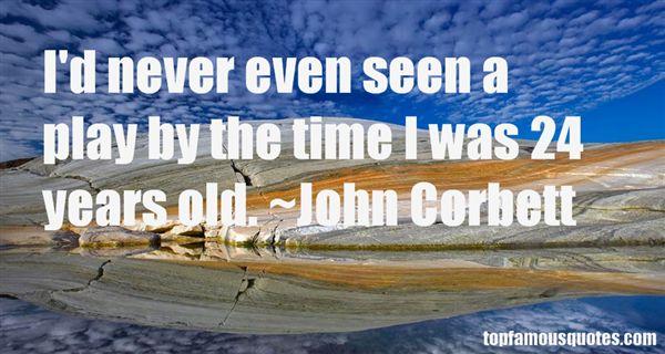 John Corbett Quotes