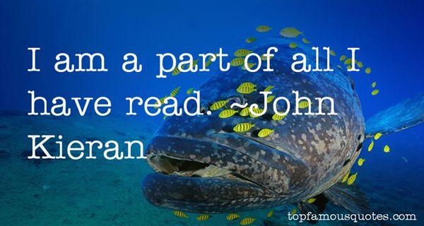 John Kieran Quotes