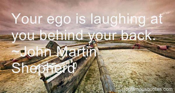 John Martin Shepherd Quotes