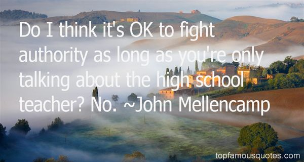 John Mellencamp Quotes