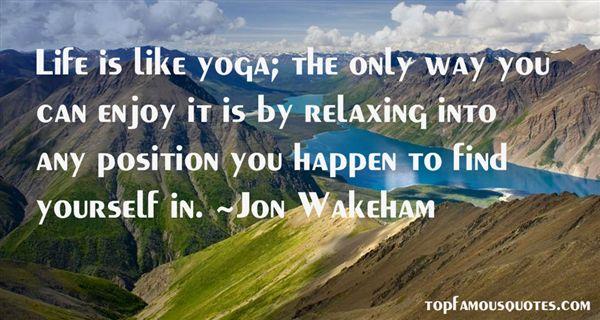 Jon Wakeham Quotes